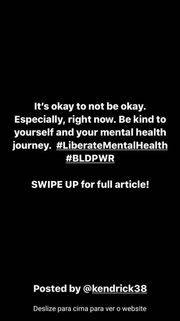 Está tudo bem não estar tudo bem. Especialmente agora. Seja bom consigo mesmo e sua jornada de saúde mental.